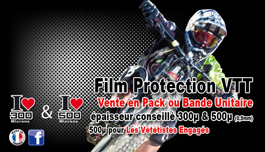 Film de Protection VTT fine ou épaisse vente unitaire possible